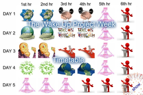 The Wake Up Project Week Timetable